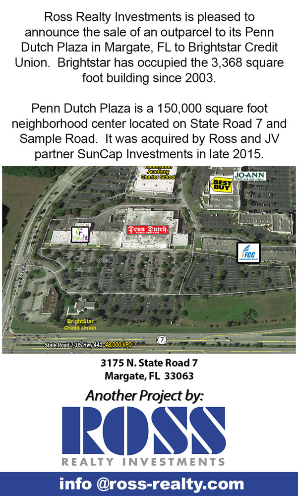 Ross sells an Outparcel to its Penn Dutch Plaza